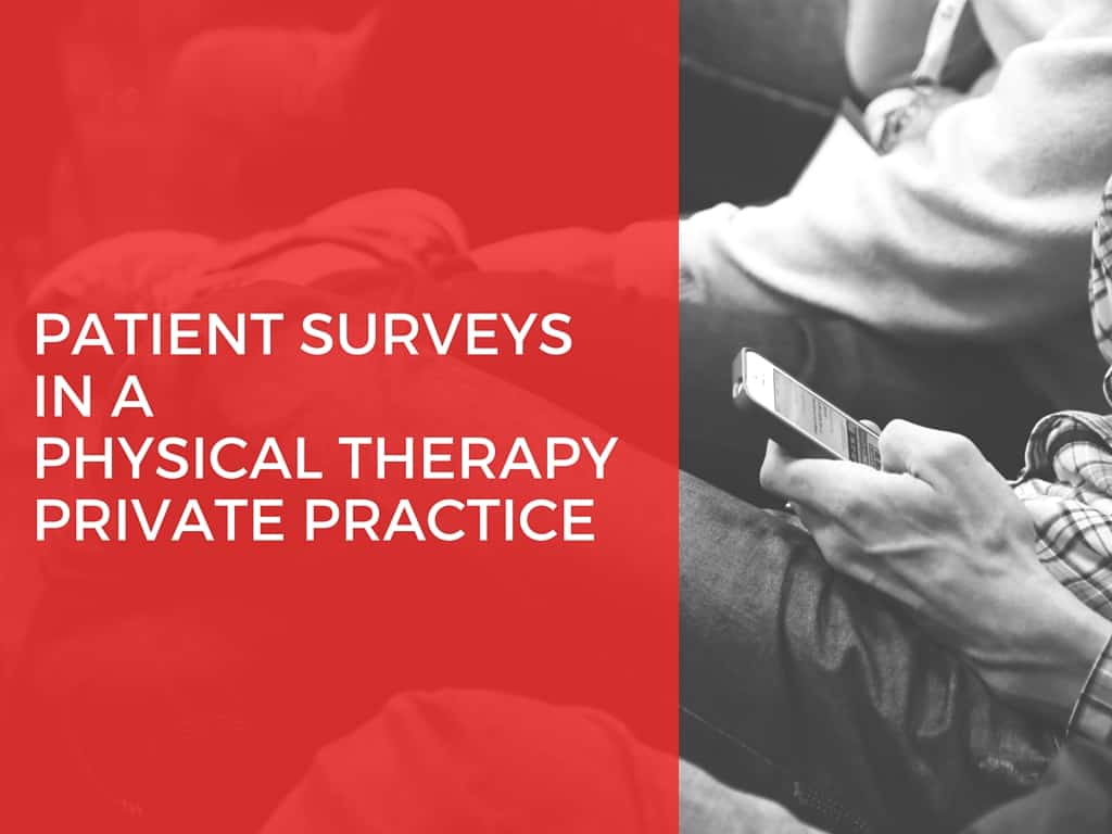 patient surveysin a physical therapyprivate practice