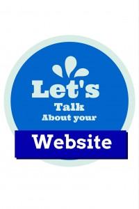 Let's Talk about your websit