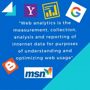 -Web analytics is the measurement, collection, analysis and reporting of internet data for purposes of understanding and optimizing web usage-.