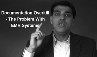 Documentation Overkill – The Problem With EMR Systems