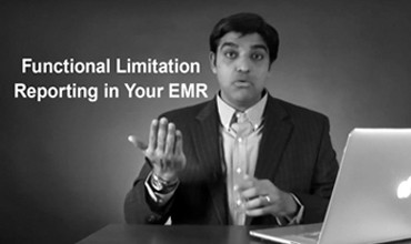Functional Limitation Reporting in Your EMR