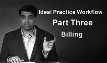 Ideal Practice Workflow Part Three Billing