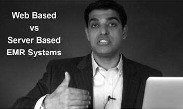 Web Based vs Server Based EMR Systems