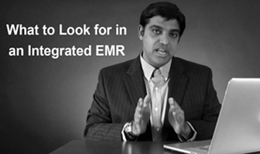 What to Look for in an Integrated EMR